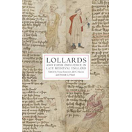 Lollards and Their Influence in Late Medieval England (BOK)