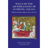 Wills of the Archdeaconry of Sudbury, 1439-1474 (BOK)