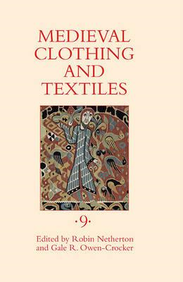 Medieval Clothing and Textiles 9 (BOK)