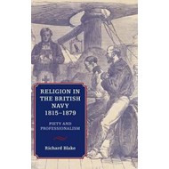 Religion in the British Navy, 1815-1879 (BOK)