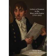 Letters of Seamen in the Wars with France, 1793-1815 (BOK)