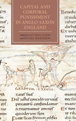Capital and Corporal Punishment in Anglo-Saxon England (BOK)