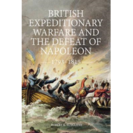 British Expeditionary Warfare and the Defeat of Napoleon, 17 (BOK)