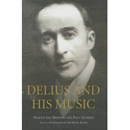 Delius and his Music (BOK)