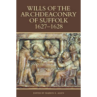 Wills of the Archdeaconry of Suffolk, 1627-1628 (BOK)