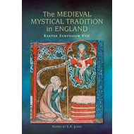 Medieval Mystical Tradition in England (BOK)