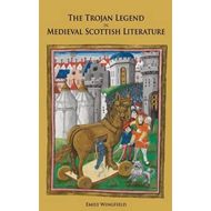 Trojan Legend in Medieval Scottish Literature (BOK)