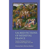 Sacred Fictions of Medieval France (BOK)
