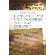 Translators and their Prologues in Medieval England (BOK)