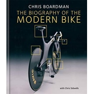 Chris Boardman: the Biography of the Modern Bike (BOK)