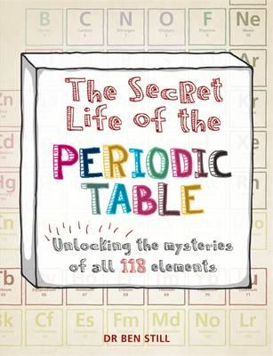 Secret Life of the Periodic Table (BOK)