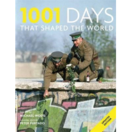 1001 Days That Shaped Our World (BOK)