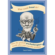 What Would Freud Do? (BOK)