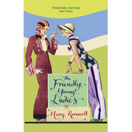 The Friendly Young Ladies: A Virago Modern Classic (BOK)