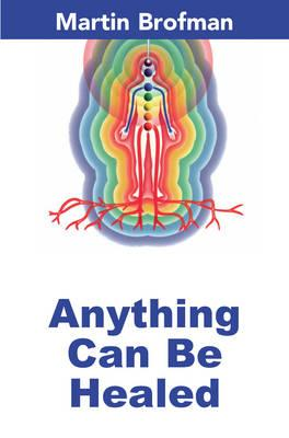 Anything Can be Healed (BOK)