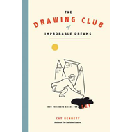 Drawing Club of Improbable Dreams (BOK)