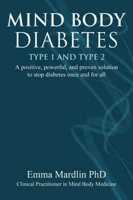 Mind Body Diabetes Type 1 and Type 2 (BOK)