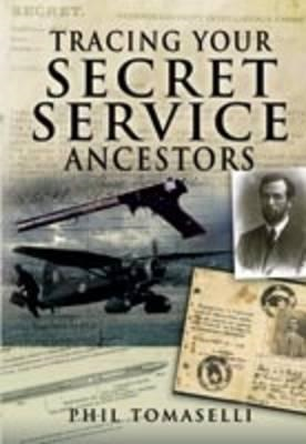 Tracing Your Secret Service Ancestors (BOK)
