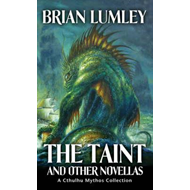 The Taint and Other Novellas (BOK)