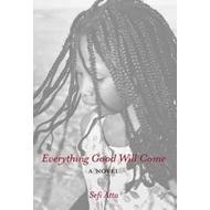 Everything Good Will Come (BOK)