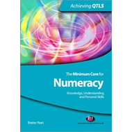 The Minimum Core for Numeracy: Knowledge, Understanding and Personal Skills (BOK)
