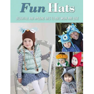 Fun Hats: Whimsical Hats to Knit, Wear and Love (BOK)