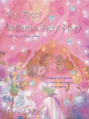 My First Ballerina Fairy Story (BOK)