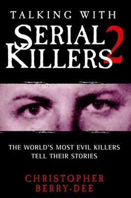 Talking with Serial Killers 2 (BOK)