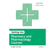 Getting into Pharmacy and Pharmacology Courses (BOK)