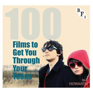 100 Films To Get You Through Your Teens (BOK)