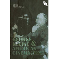 George Kleine and American Cinema (BOK)