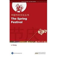 Chinese Festival Culture Series - The Spring Festival (BOK)