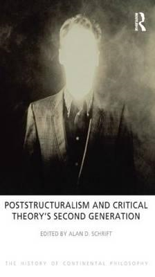 Poststructuralism and Critical Theory's Second Generation (BOK)