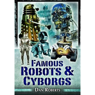 Famous Robots and Cyborgs (BOK)