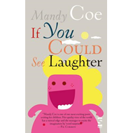 If You Could See Laughter (BOK)