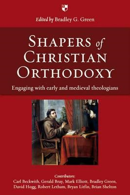 Shapers of Christian Orthodoxy (BOK)