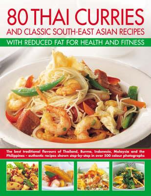 80 Thai Curries and Classic South-East Asian Recipes with Re (BOK)