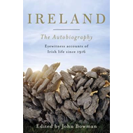 Ireland: The Autobiography (BOK)