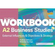 A2 Business Studies: External Influences & Objectives & Stra (BOK)