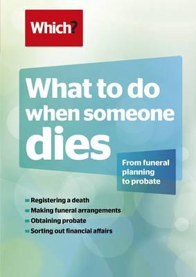 What To Do When Someone Dies (BOK)