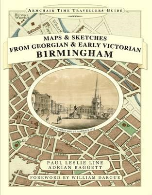 Maps and Sketches from Georgian and Early Victorian Birmingham (BOK)