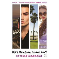 Did I Mention I Love You? Book 1 in the Dimily Trilogy (BOK)