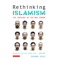 Rethinking Islamism: The Ideology of the New Terror (BOK)