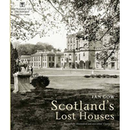 Scotland's Lost Houses (BOK)