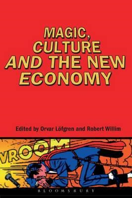 Magic, Culture and the New Economy (BOK)