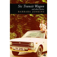 Sic Transit Wagon and Other Stories (BOK)