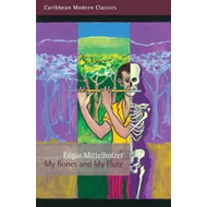 My Bones and My Flute (BOK)
