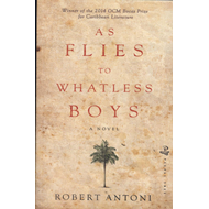 As Flies to Whatless Boys (BOK)
