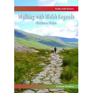 Walking with Welsh Legends: Northern Wales (BOK)