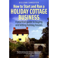 How to Start and Run a Holiday Cottage Business (BOK)